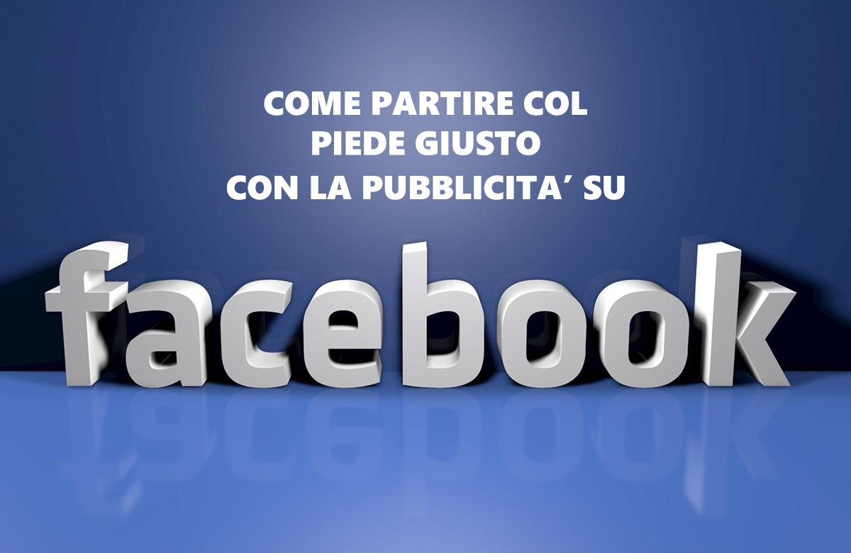 Come fare pubblicità su Facebook per iniziare